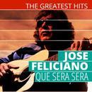 The Greatest Hits: Jose Feliciano - Que Sera Sera thumbnail