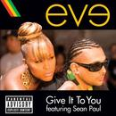 Give It To You (Single) thumbnail