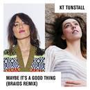 Maybe It's A Good Thing (Braids Remix) (Single) thumbnail