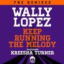 Keep Running The Melody feat. Kreesha Turner [The Remixes] (The Remixes) thumbnail