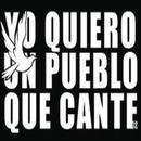 Quiero Un Pueblo Que Cante thumbnail
