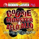 Riddim Driven: Cookie Monster & Allo Allo thumbnail