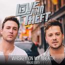 Whiskey On My Breath (Single) thumbnail