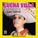 Lucha Villa Y Juan Gabriel thumbnail
