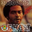 3000 Volts Of Holt thumbnail