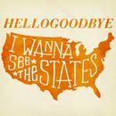 I Wanna See The States (Single) thumbnail