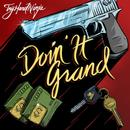 Doin It Grand (Feat. Brysi) thumbnail