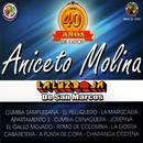 Aniceto Molina Y La Luz Roja De San Marcos: 30 Super Exitos thumbnail