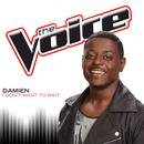 I Don't Want To Wait (The Voice Performance) (Single) thumbnail