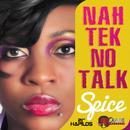 Nah Tek No Talk (Single) thumbnail
