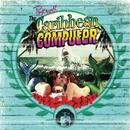 The Caribbean Computer (Explicit) thumbnail