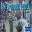 Blue Bank Roll, Vol.2 (Explicit) thumbnail