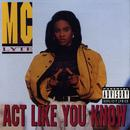 Act Like You Know (Explicit Version) thumbnail