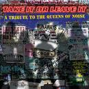 Take It Or Leave It - A Tribute To The Queens Of Noise: The Runaways thumbnail