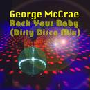 Rock Your Baby (Dirty Disco Mix) thumbnail