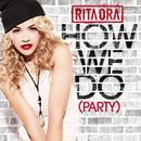 How We Do (Party) (Single) (Explicit) thumbnail