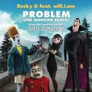 "Problem (From ""Hotel Transylvania"") (The Monster Remix) (Single) thumbnail"