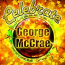 Celebrate: George Mccrae thumbnail