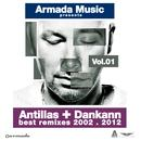 Antillas + Dankann Best Remixes 2002 - 2012, Vol. 1 thumbnail