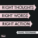 Right Thoughts, Right Words, Right Action (Deluxe Edition) thumbnail