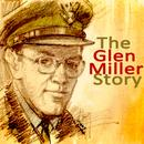 The Great Glenn Miller Story (Remastered Tracks) thumbnail