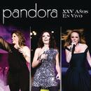 Pandora XXV Años En Vivo thumbnail