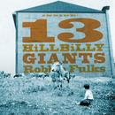 13 Hillbilly Giants thumbnail