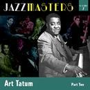 Jazzmasters Vol 7 - Art Tatum - Part 2 thumbnail