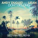 Don't Belong (Sied Van Riel Remix) (Single) thumbnail