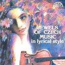 Jewels of Czech Music in Lyrical Style: Smetana, Dvořák, Fibich, Suk, Martinů, Janáček thumbnail