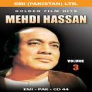 Golden Film Hits Vol-3 Mehdi Hassan thumbnail