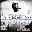 Ounce - 4 - Ounce, Vol. 1 (Explicit) thumbnail
