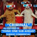 "Criminal (As Featured in ""Think One Sub Ahead"" Subway Commercial) - Single thumbnail"