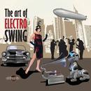 The Art Of Electro Swing thumbnail