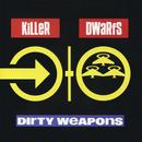 Dirty Weapons thumbnail