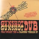 Gunshot Dub Dancers Version thumbnail