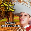 Parece Que Fue Ayer - Lucha Villa thumbnail