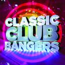 Classic Club Bangers (Continuous DJ Mix) thumbnail