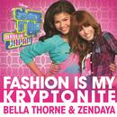 "Fashion Is My Kryptonite (From ""Shake It Up: Made In Japan"") (Single) thumbnail"