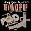 Tryna Keep Up (Single) (Explicit) thumbnail