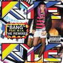 Bang (The Remixes) (Explicit) thumbnail
