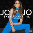 F**k Apologies. (Single) (Explicit) thumbnail
