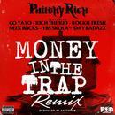 Money In The Trap (Remix) (Single) thumbnail