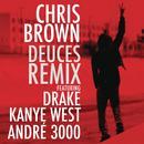 Deuces Remix (f/Drake, Kanye West & André 3000 - Clean Version) thumbnail