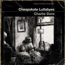 Cheapskate Lullabyes thumbnail