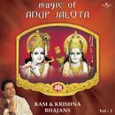 Magic Of Anup Jalota - Ram & Krishna Bhajans Vol. 3 thumbnail