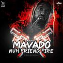 Nuh Friend Fire (Single) thumbnail