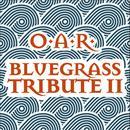 O.A.R. Bluegrass Tribute 2 thumbnail