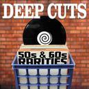 Deep Cuts: 50s & 60s Rarities thumbnail