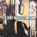 ...The Dandy Warhols Come Down thumbnail